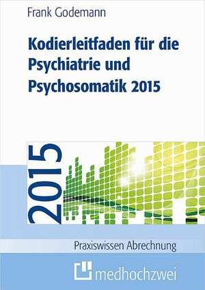 Kodierleitfaden fuer die Psychiatrie und Psychosomatik 2015
