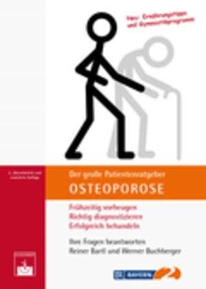 Der grosse Patientenratgeber Osteoporose