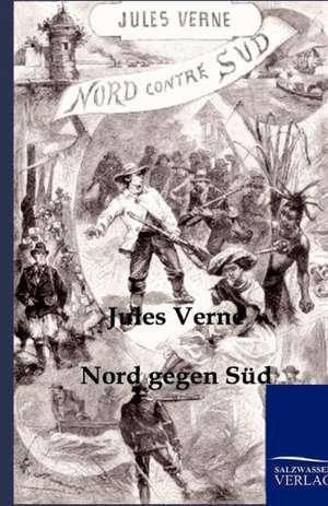 Verne, J: Nord gegen Sued