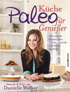 Paleo-Kueche fuer Geniesser