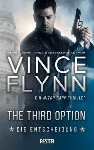 The Third Option - Die Entscheidung de Vince Flynn