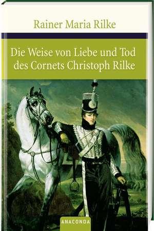 Die Weise von Liebe und Tod des Cornets Christoph Rilke. Die weisse Fuerstin