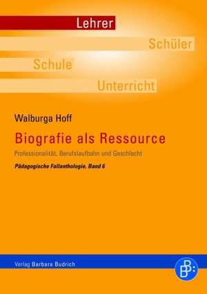Biografie als Ressource