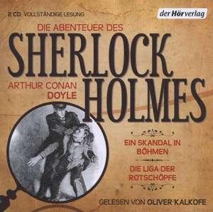 Die Abenteuer des Sherlock Holmes. Ein Skandal in Boehmen & Die Liga der Rotschoepfe