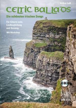 Celtic Ballads de Volker Luft