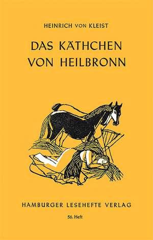 Das Kaethchen von Heilbronn oder die Feuerprobe