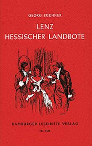 Lenz. Der Hessische Landbote de Georg Büchner
