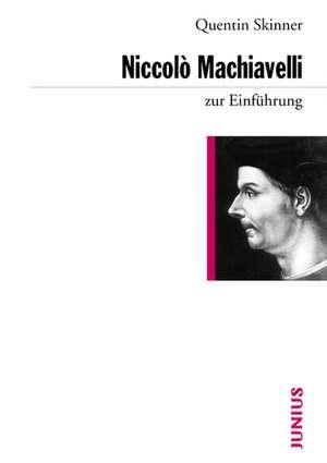 Machiavelli zur Einfuehrung