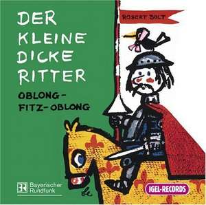 Der kleine dicke Ritter. 3 CDs