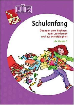LÜK-Set. Schulanfang. Deutsch / Mathematik - ab Klasse 1
