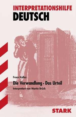 Die Verwandlung / Das Urteil. Interpretationshilfe Deutsch