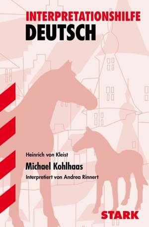 Michael Kohlhaas. Interpretationen Deutsch