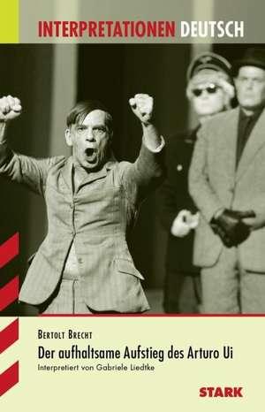 Der aufhaltsame Aufstieg des Arturo Ui. Interpretationshilfe Deutsch