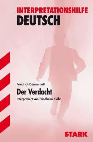 Der Verdacht. Interpretationshilfe Deutsch