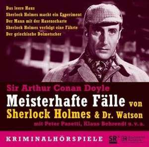 Meisterhafte Faelle von Sherlock Holmes und Dr. Watson
