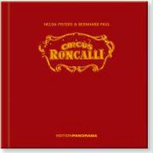 Circus Roncalli de Helga Pisters