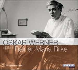 Oskar Werner spricht Rainer Maria Rilke. 2 CDs