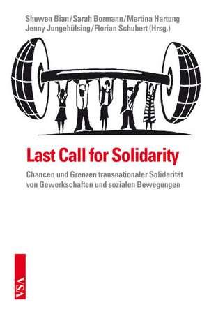 Last Call for Solidarity
