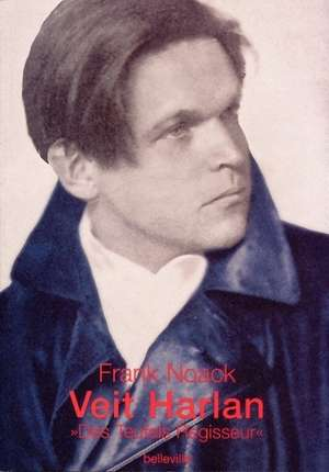 Veit Harlan de Frank Noack
