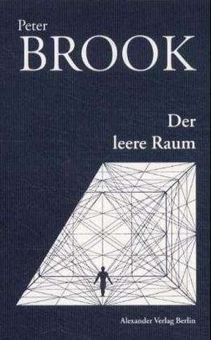 Der leere Raum de Peter Brook