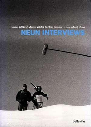 Neun Interviews de Steffen Schäffler