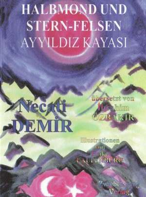 Halbmond und Stern-Felsen de Necati Demir