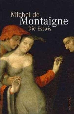 Die Essais de Michel de Montaigne