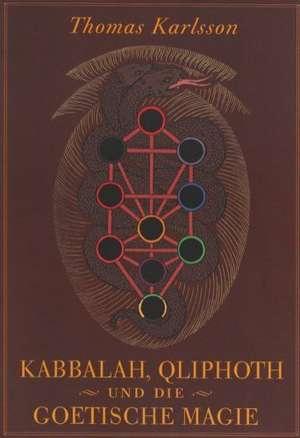 Kabbalah, Qliphoth und die Goetische Magie