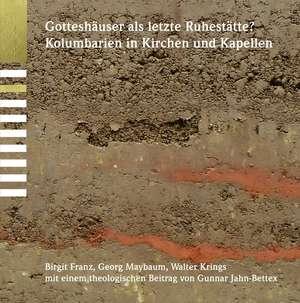 Gotteshäuser als letzte Ruhestätte? de Birgit Franz