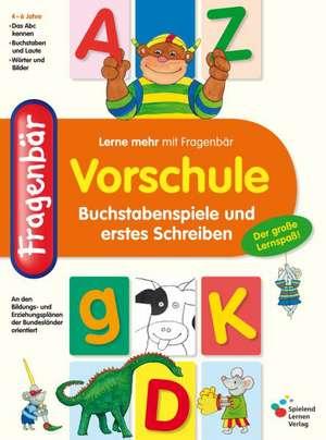 Vorschule. Buchstabenspiele und erstes Schreiben
