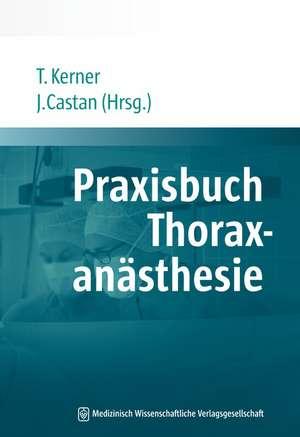 Praxisbuch Thoraxanaesthesie
