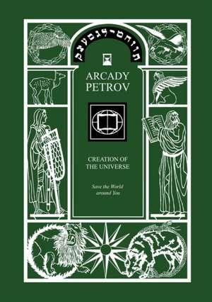 Save the World Around You (Trilogy de Arcady Petrov