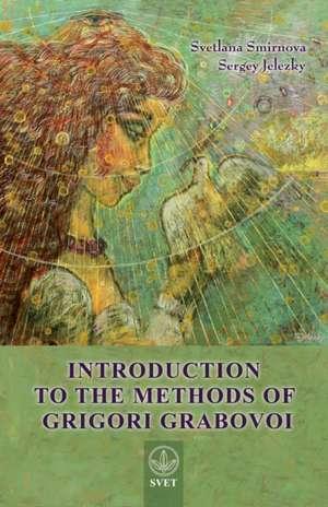 Introduction to the Methods of Grigori Grabovoi de Svetlana Smirnova