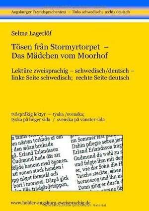 Toesen från Stormyrtorpet - Das Maedchen vom Moorhof