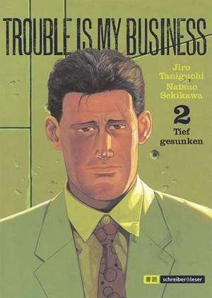 Trouble is my business 2 de Jiro Taniguchi