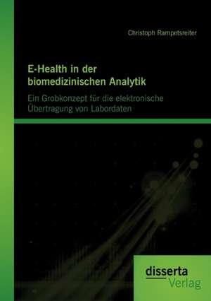 E-Health in Der Biomedizinischen Analytik