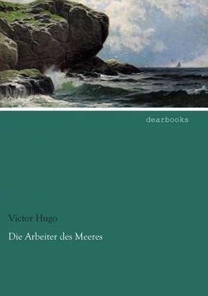 Die Arbeiter des Meeres de Victor Hugo