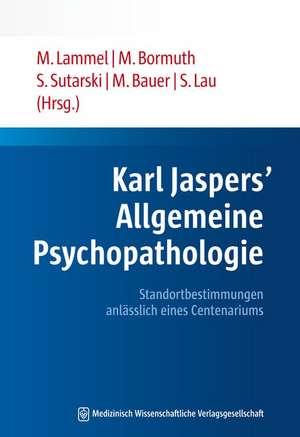 Karl Jaspers' Allgemeine Psychopathologie