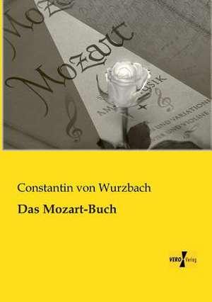 Das Mozart-Buch de Constantin von Wurzbach