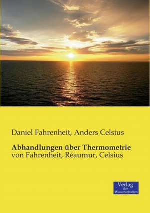 Abhandlungen ueber Thermometrie