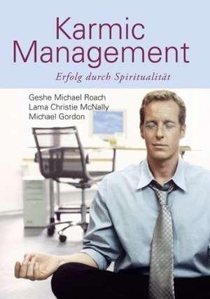 Karmic Management de Geshe Michael Roach