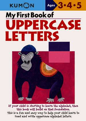 My First Book of Uppercase Letters de Shinobu Akaishi