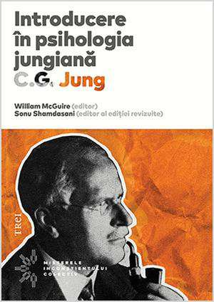 Introducere în psihologia jungiană: Note ale seminarului de psihologie analitică susținut în 1925 de C.G. Jung de William McGuire