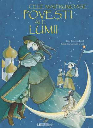 Cele mai frumoase povești ale lumii de Arnica Esterl