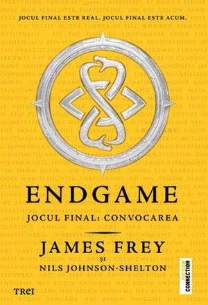 Endgame. Jocul final: convocarea  de James Farr