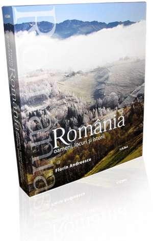 album ROMANIA - oameni, locuri si istorii (Englez/Român) de Mariana Pascaru