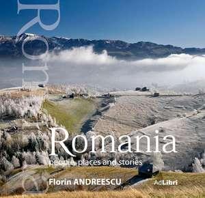 album Romania - oameni, locuri si istorii (small edition) de Mariana Pascaru