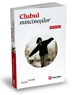 Clubul mincinosilor de Mary Karr
