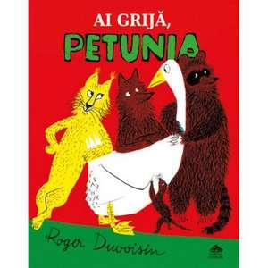 Ai grijă, Petunia! de Roger Duvoisin
