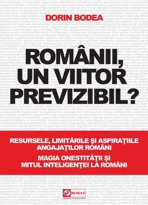 Românii, un viitor previzibil de Dorin Bodea